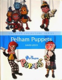 PELHAM PUPPETS - A COLLECTOR'S GUIDE